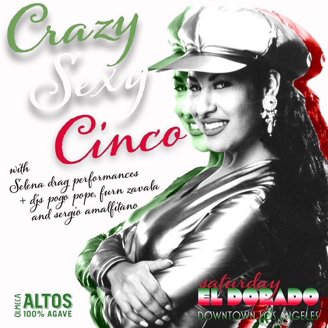 Crazy Sexy Cinco at El Dorado in DTLA